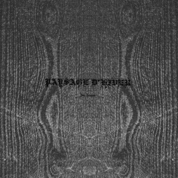 Paysage D'Hiver – Im Traum, LP (10寸)