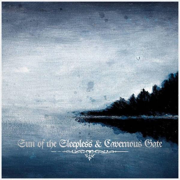 [订购] Sun Of The Sleepless / Cavernous Gate – Sun Of The Sleepless & Cavernous Gate [预付款1|109]