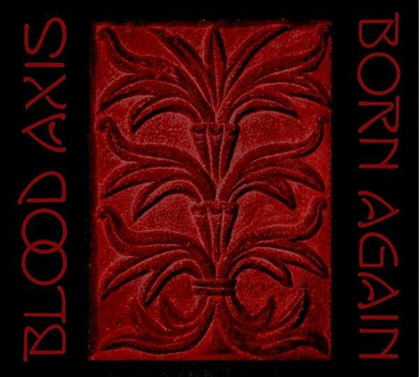 Blood Axis – Born Again, 2xLP (黑色)