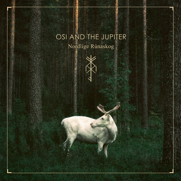Osi And The Jupiter ‎– Nordlige Rúnaskog