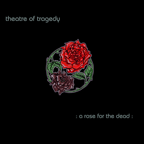[订购] Theatre Of Tragedy – A Rose For The Dead, LP (黑色) [预付款1|180]