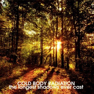 Cold Body Radiation ‎– The Longest Shadows Ever Cast, EP 7''