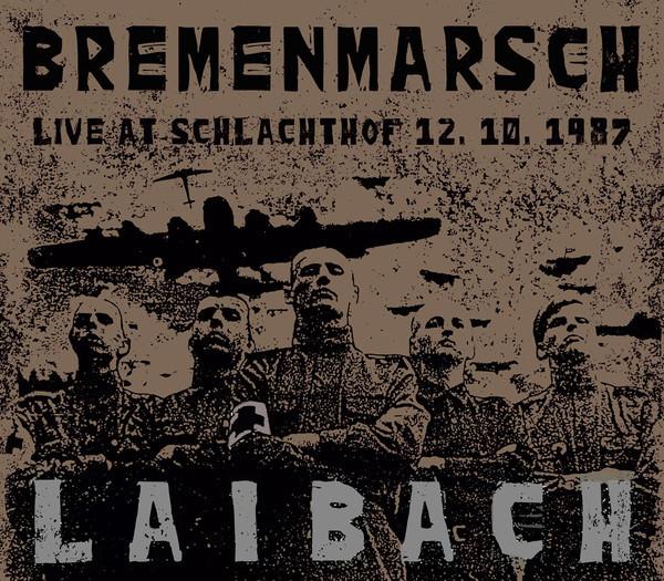 Laibach – Bremenmarsch (Live At Schlachthof 12.10.1987), CD