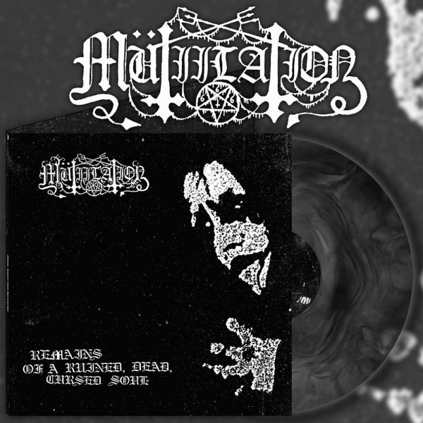 Mutiilation – Remains Of A Ruined, Dead, Cursed Soul, LP (Black Galaxy)