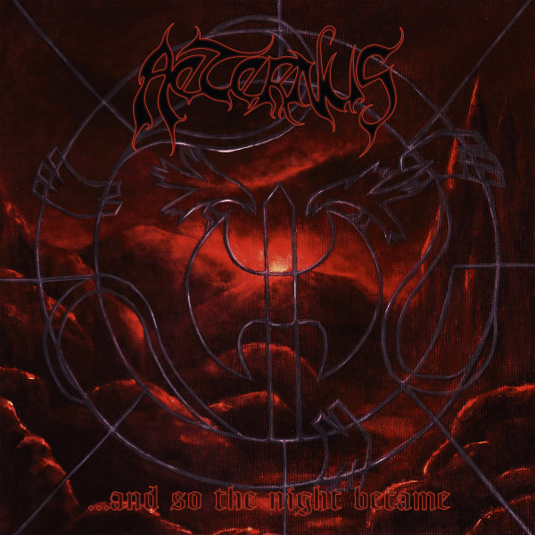 Aeternus – ...And so the night became, 2xLP (黑色)